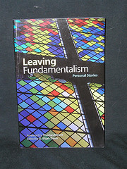 Leaving Fundamentalism, ed. G. Elijah Dann